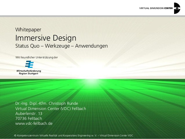 © Kompetenzzentrum Virtuelle Realität und Kooperatives Engineering w. V. – Virtual Dimension Center VDC Whitepaper Immersi...