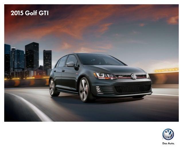 2015 Volkswagen Golf GTI Brochure | North Houston Area VW