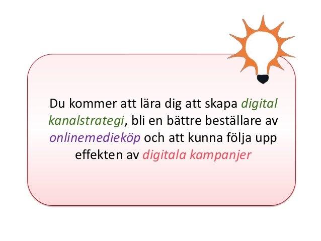 Introduktion till Digital Marknadsföring - del 1 Slide 3