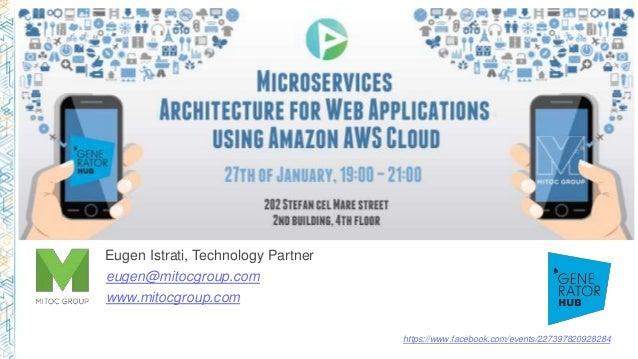 https://www.facebook.com/events/227397820928284 Eugen Istrati, Technology Partner eugen@mitocgroup.com www.mitocgroup.com