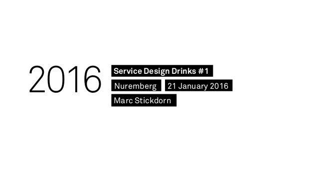 2016 Service Design Drinks #1 21 January 2016Nuremberg Marc Stickdorn