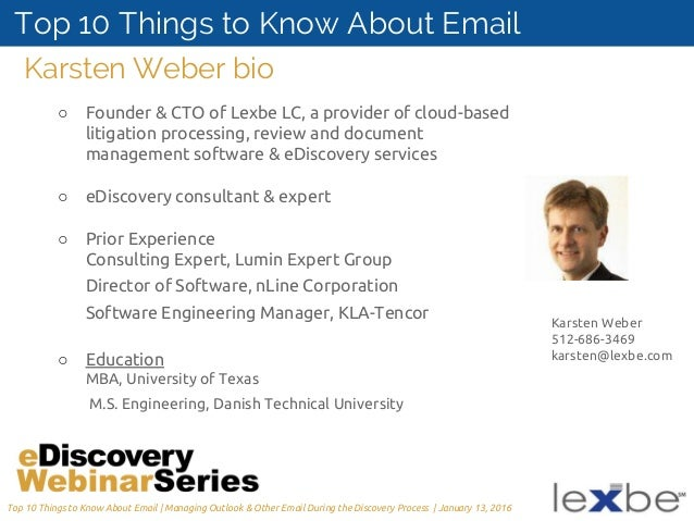 top 10 things every litigator should know about handling email in e d