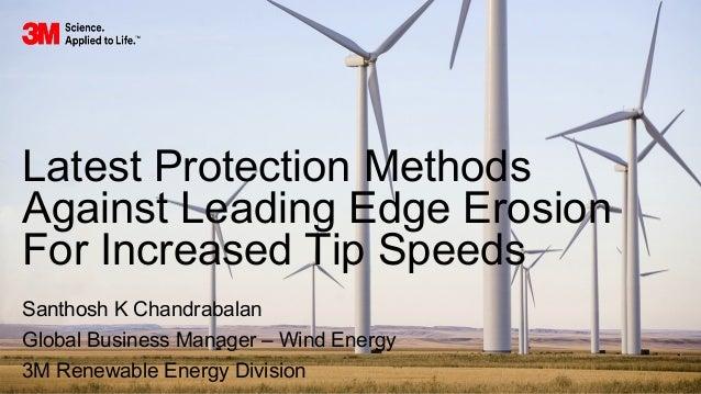 Effective Ways To Prevent Wind Blade Erosion