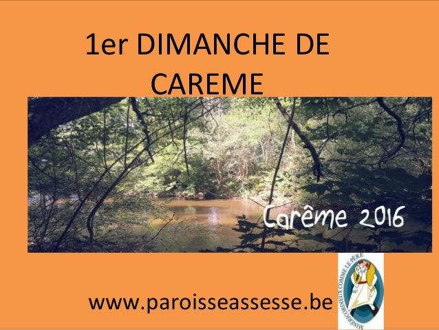 1er DIMANCHE DE CAREME www.paroisseassesse.be
