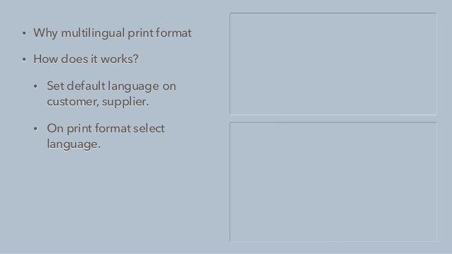 • Setup Translation • Create translation records • Select language, enter source and translated data