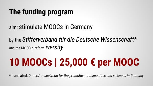 The MOOC Production Fellowship: Reviewing the first German MOOC funding program Slide 3