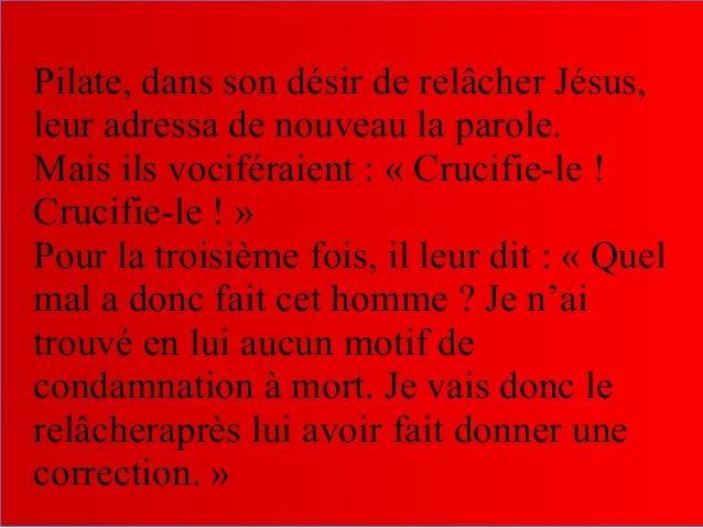 L'un des malfaiteurs suspendus en croix l'injuriait : « N'es-tu pas le Christ ? Sauve-toi toi-même, et nous aussi ! » Mais...
