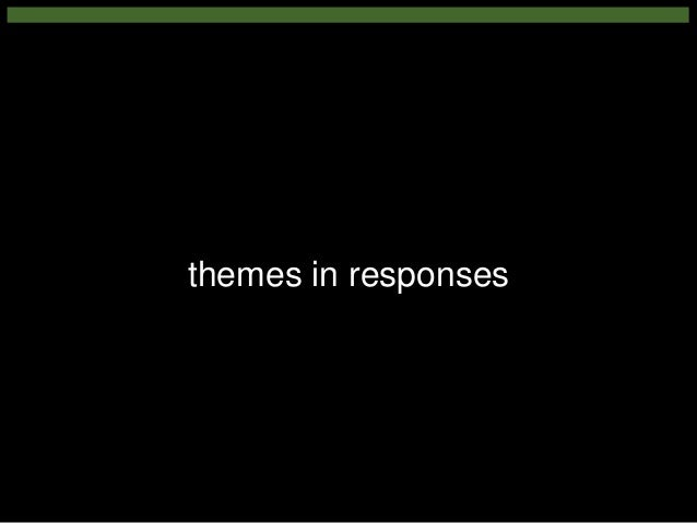 Some themes in responses • Pedagogy – appropriate analytics, how teaching & learning needs to change • Power – who needs t...