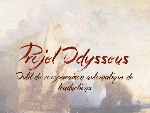 Projet Odysseus Outil de comparaison automatique de traductions