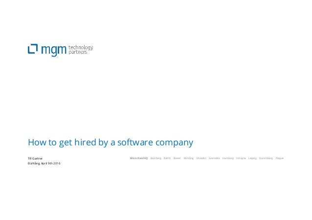 München/HQ Bamberg Berlin Boswil Đà Nẵng Dresden Grenoble Hamburg Cologne Leipzig Nuremberg Prague How to get hired by a s...