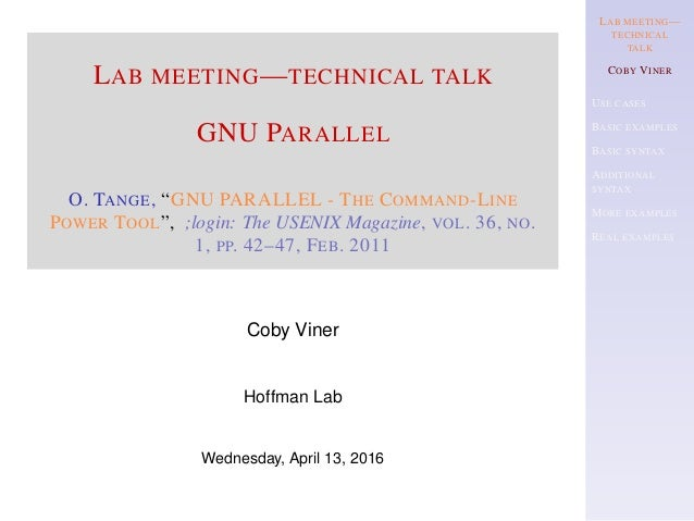LAB MEETING— TECHNICAL TALK COBY VINER USE CASES BASIC EXAMPLES BASIC SYNTAX ADDITIONAL SYNTAX MORE EXAMPLES REAL EXAMPLES...