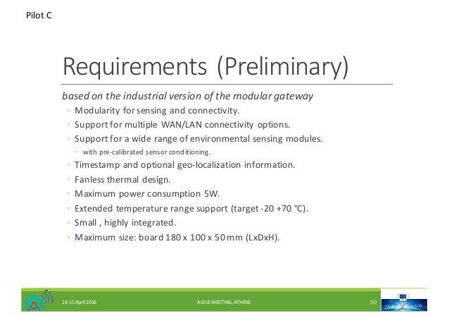 Requirements(Preliminary) basedontheindustrialversionofthemodulargateway ◦ Modularityforsensingandconnectivit...