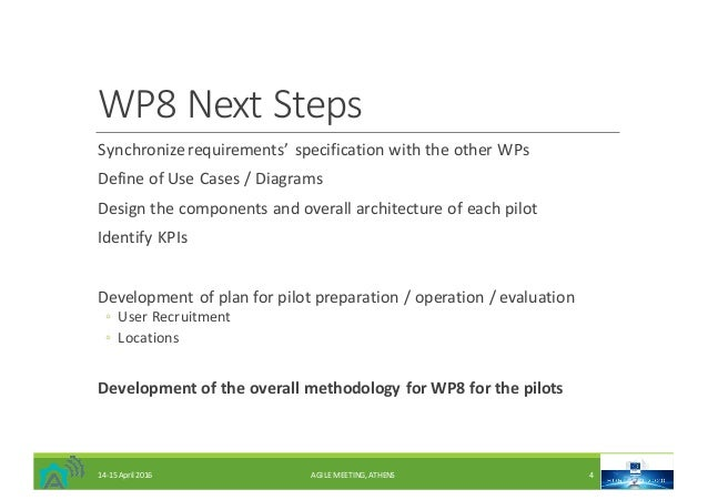 WP8NextSteps Synchronizerequirements' specificationwiththeotherWPs DefineofUseCases/Diagrams Designthecompo...