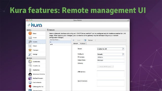 Device Management with LWM2M ● LWM2M is an Open Mobile Alliance Standard ● Device Management on top of CoAP ● Eclipse Lesh...