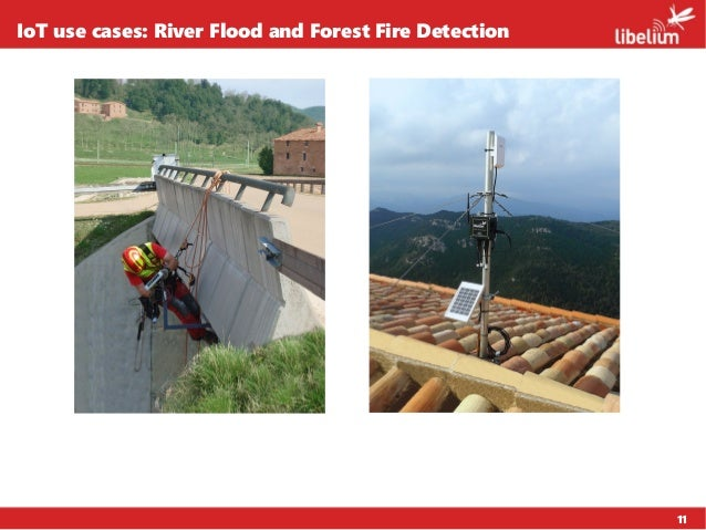 11 IoT use cases: River Flood and Forest Fire Detection