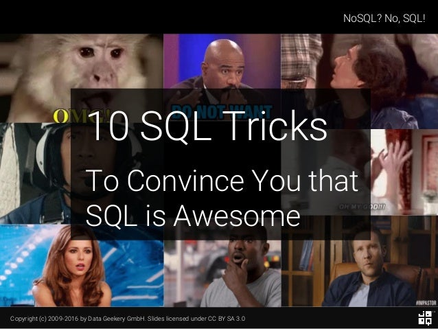 10 SQL Tricks that You Didn't Think Were Possible Slide 2