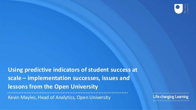 Using predictive indicators of student success at scale – implementation successes, issues and lessons from the Open Unive...