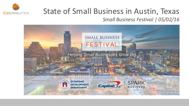 State of Small Business in Austin, Texas Small Business Festival | 05/02/16