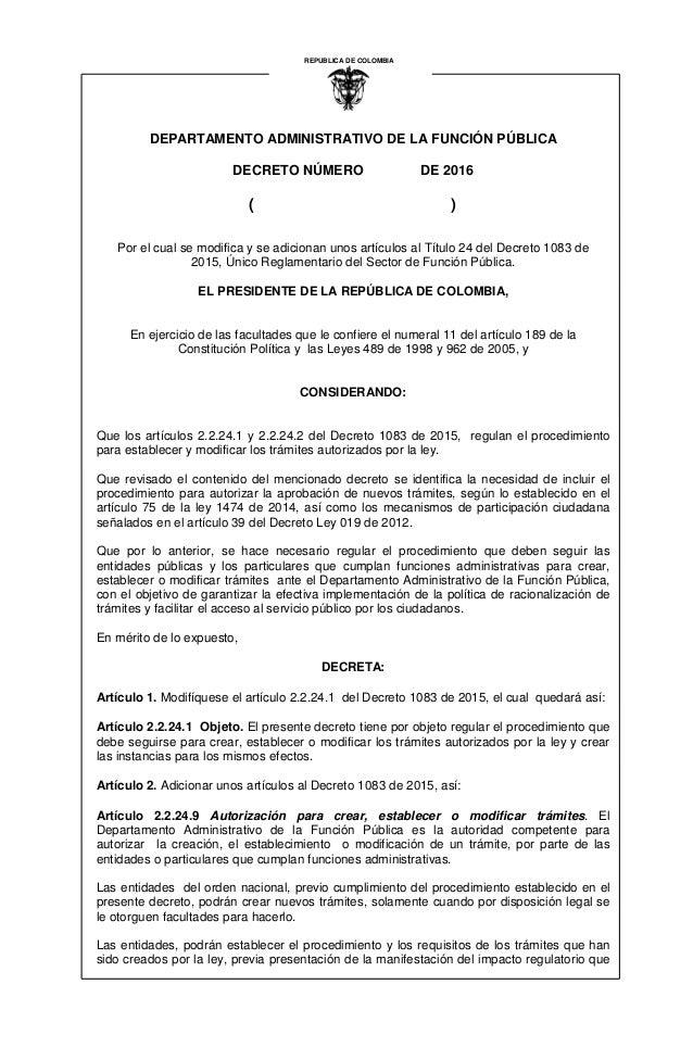 DEPARTAMENTO ADMINISTRATIVO DE LA FUNCIÓN PÚBLICA DECRETO NÚMERO DE 2016 ( ) REPUBLICA DE COLOMBIA I Por el cual se modifi...