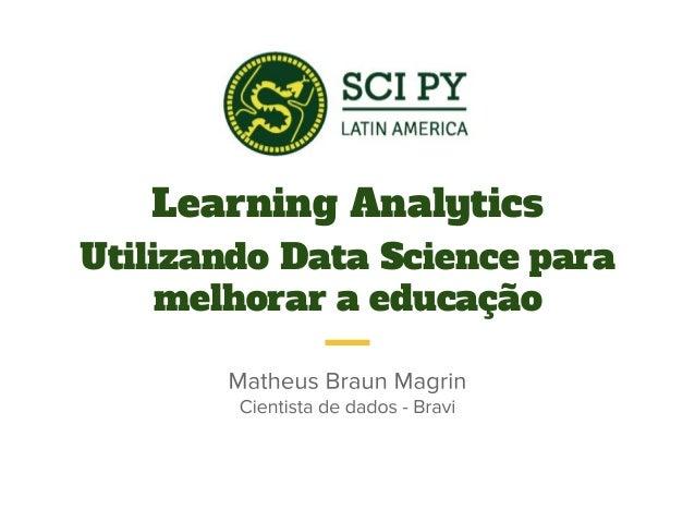 Learning Analytics Utilizando Data Science para melhorar a educação