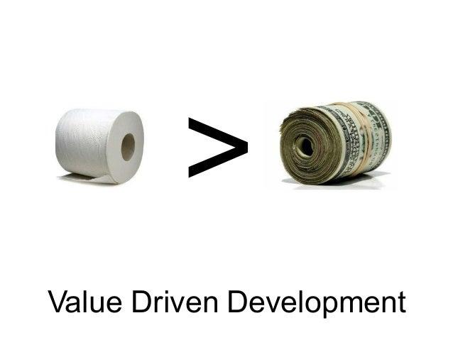 Value Driven Development