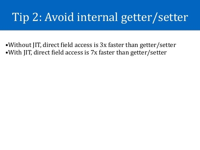 Tip5:CarefullyDependencyInjection •Guice/Roboguice:run-timedependencyinjectionframework.