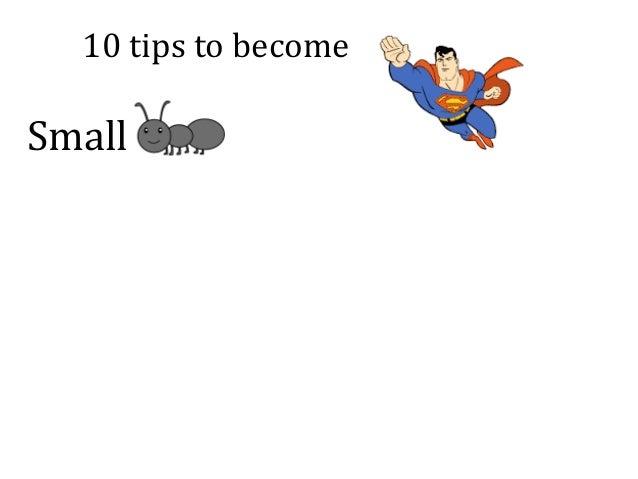 10tipstobecome Small