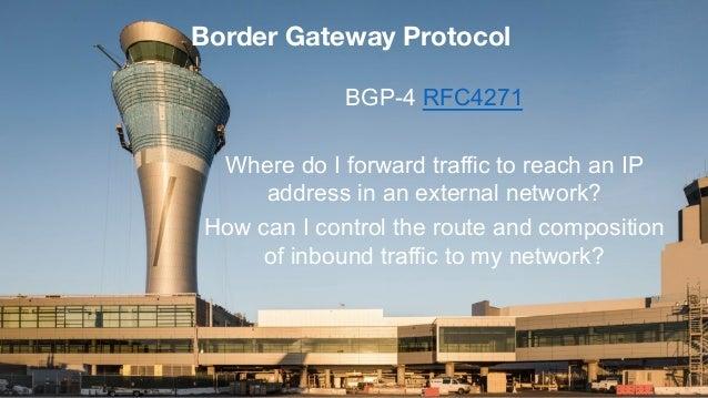 3© 2017 ThousandEyes Inc. All Rights Reserved. Border Gateway Protocol BGP-4 RFC4271 Where do I forward traffic to reach a...