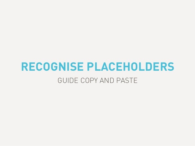 RECOGNISE PLACEHOLDERS GUIDE COPY AND PASTE