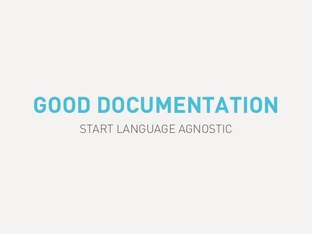 GOOD DOCUMENTATION START LANGUAGE AGNOSTIC