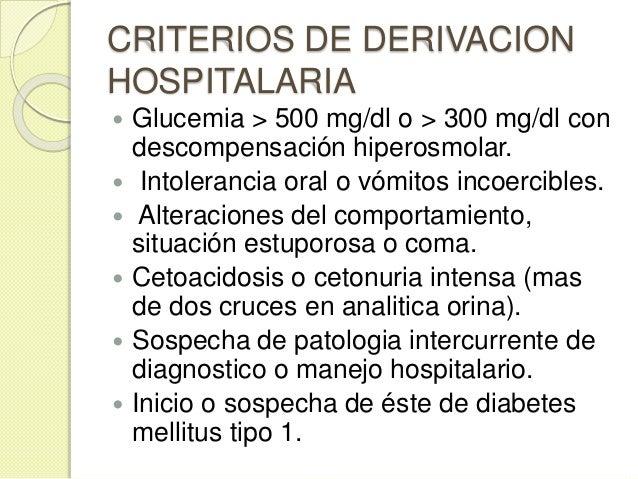 CAUSAS  Si el paciente es diabético conocido: ◦ descartar la existencia de una complicación aguda (CAD, SHH) ◦ investigar...