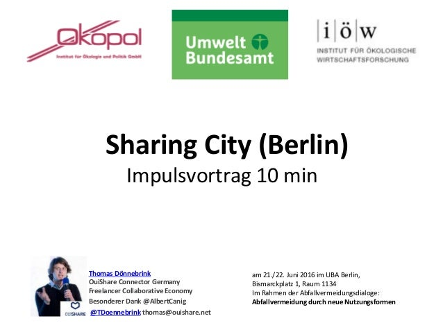 Sharing City (Berlin) Impulsvortrag 10 min Thomas Dönnebrink OuiShare Connector Germany Freelancer Collaborative Economy B...