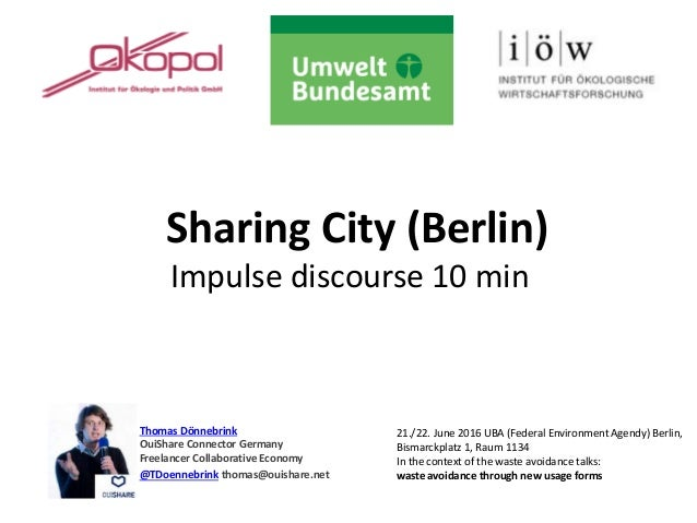 Sharing City (Berlin) Impulse discourse 10 min Thomas Dönnebrink OuiShare Connector Germany Freelancer Collaborative Econo...