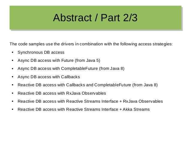 Abstract / Part 2/3Abstract / Part 2/3 The code samples use the drivers in combination with the following access strategie...