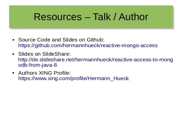 Resources – Talk / AuthorResources – Talk / Author ● Source Code and Slides on Github: https://github.com/hermannhueck/rea...