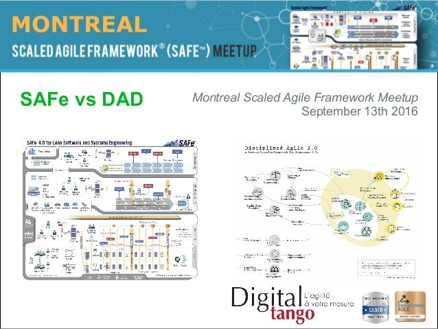 La partie de l'image avec l'ID de relation rId2 n'a pas été trouvée dans le fichier. SAFe vs DAD Montreal Scaled Agile Fram...