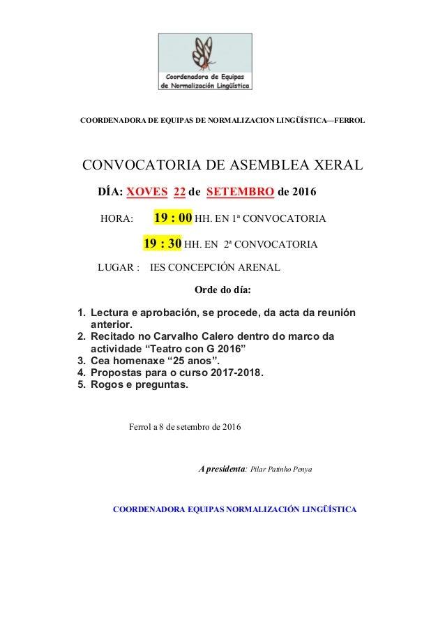 COORDENADORA DE EQUIPAS DE NORMALIZACION LINGÜÍSTICA—FERROL CONVOCATORIA DE ASEMBLEA XERAL DÍA: XOVES 22 de SETEMBRO de 20...
