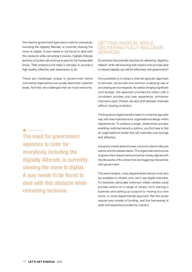 · The need for government agencies to cater for everybody, including the digitally illiterate, is currently slowing the mo...