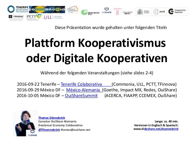 Thomas Dönnebrink Conector OuiShare Alemania Freelancer Economy Colaborativa @TDoennebrink thomas@ouishare.net Plattform K...