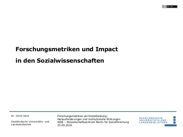 Forschungsmetriken als Dienstleistung: Herausforderungen und institutionelle Wirkungen WZB – Wissenschaftszentrum Berlin f...