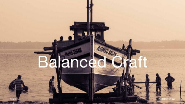 @thinknowFlickr | Balanced Craft