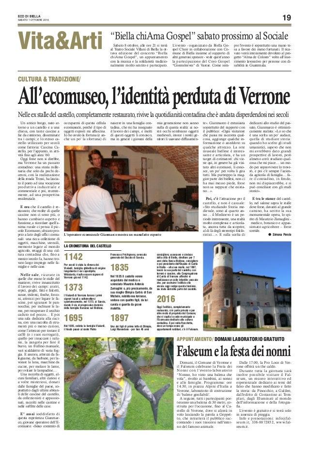 19ECO DI BIELLA SABATO 1 OTTOBRE 2016 Vita&Arti Sabato 8 ottobre, alle ore 21 si terrà al Teatro Sociale Villani di Biella...