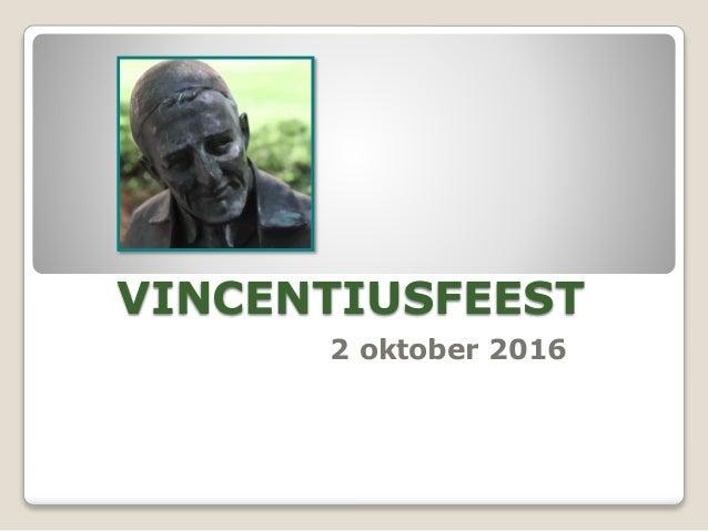 VINCENTIUSFEEST 2 oktober 2016