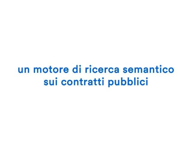 un motore di ricerca semantico sui contratti pubblici