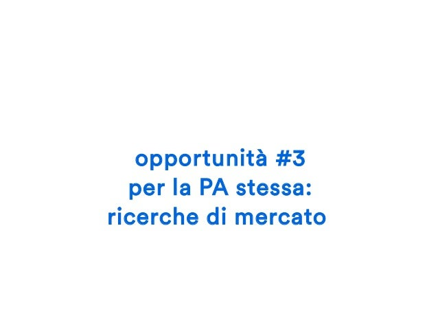 opportunità #4 trasparenza per i cittadini (ultima, ma solo per approfondirla)