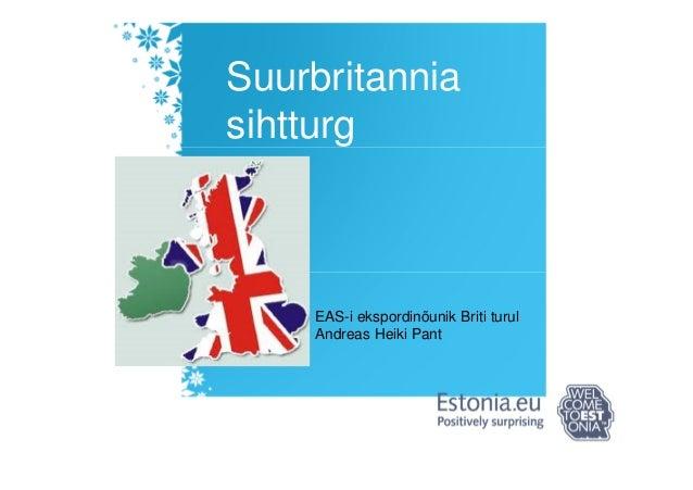 Suurbritannia sihtturg EAS-i ekspordinõunik Briti turul Andreas Heiki Pant