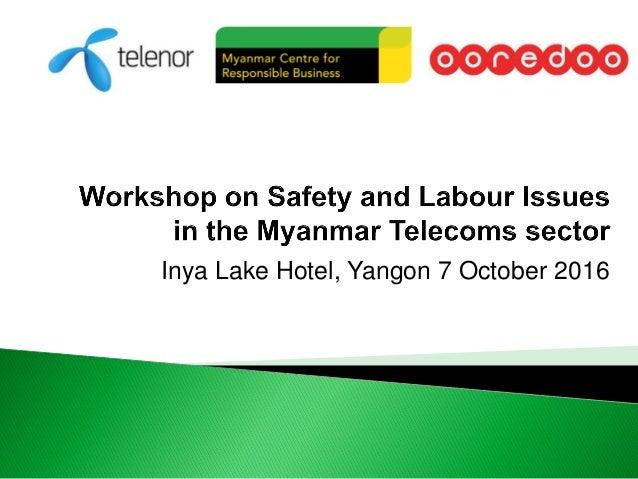 Inya Lake Hotel, Yangon 7 October 2016