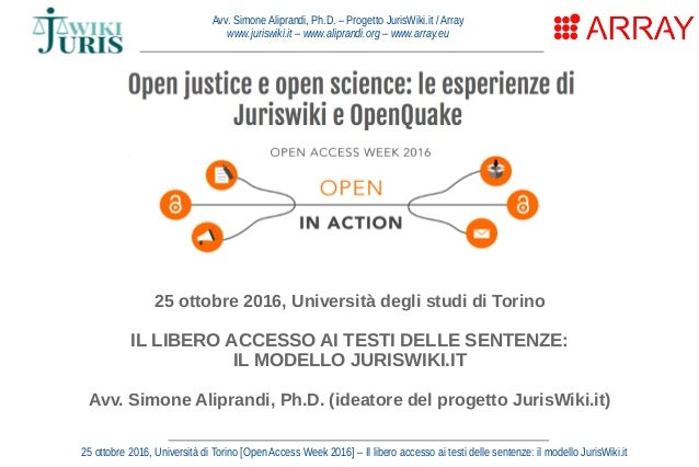 Avv. Simone Aliprandi, Ph.D. – Progetto JurisWiki.it / Array www.juriswiki.it – www.aliprandi.org – www.array.eu 25 ottobr...