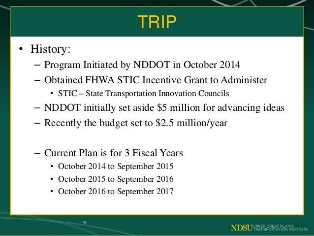 NDDOT TRansportation Innovation Program –TRIP