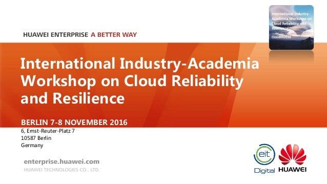 Recapitulation Workshop Cloud Reliability Resilience 2016